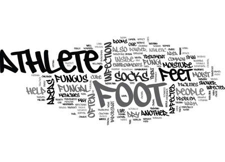 WHAT TO DO TO CURE ATHLETES FOOT TEXT WORD CLOUD CONCEPT