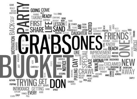 WHO ARE THE CRABS IN YOUR LIFE TEXT WORD CLOUD CONCEPT