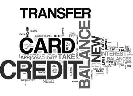 WHAT TO LOOK FOR IN A BALANCE TRANSFER CREDIT CARD TEXT WORD CLOUD CONCEPT