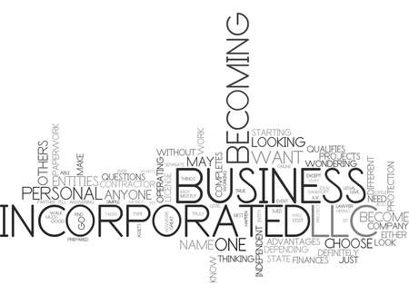 WHO CAN BECOME A LLC OR INCORPORATED TEXT WORD CLOUD CONCEPT