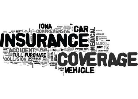 WHAT TO LOOK FOR IN A FULL COVERAGE CAR INSURANCE QUOTE IN IOWA TEXT WORD CLOUD CONCEPT Ilustração