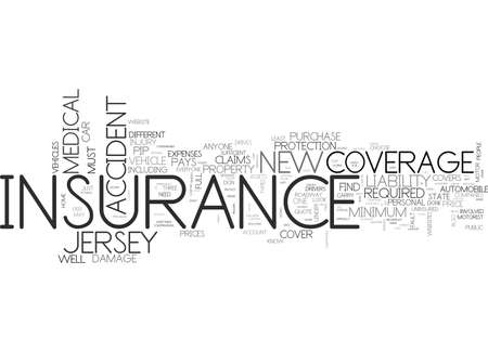 WHAT TO LOOK FOR IN A FULL COVERAGE CAR INSURANCE QUOTE IN NEW JERSEY TEXT WORD CLOUD CONCEPT Illustration