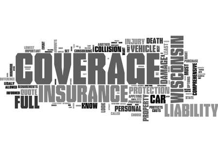 WHAT TO LOOK FOR IN A FULL COVERAGE CAR INSURANCE QUOTE IN WISCONSIN TEXT WORD CLOUD CONCEPT Ilustração Vetorial