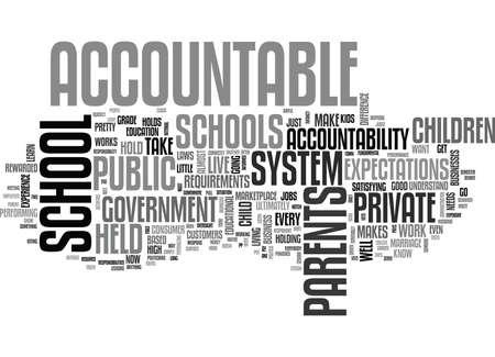 WHO HOLDS THE SCHOOLS ACCOUNTABLE TEXT WORD CLOUD CONCEPT Illusztráció