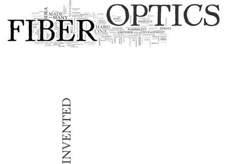 WHO INVENTED FIBER OPTICS TEXT WORD CLOUD CONCEPT Illustration