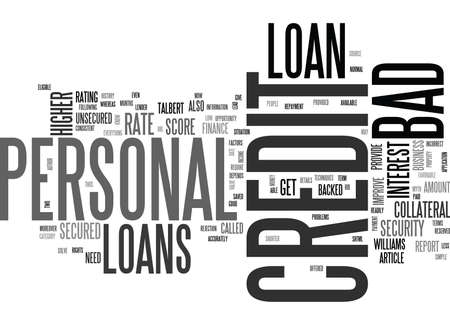 writer: WHO IS ELIGIBLE FOR A BAD CREDIT PERSONAL LOAN TEXT WORD CLOUD CONCEPT