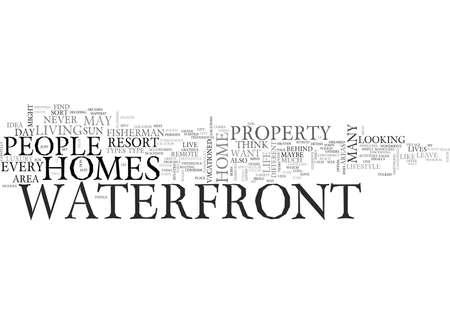 WHO LIVES IN WATERFRONT HOMES TEXT WORD CLOUD CONCEPT  イラスト・ベクター素材