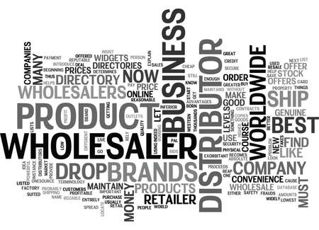 WHOLESALERS WHO ARE THE BEST TEXT WORD CLOUD CONCEPT