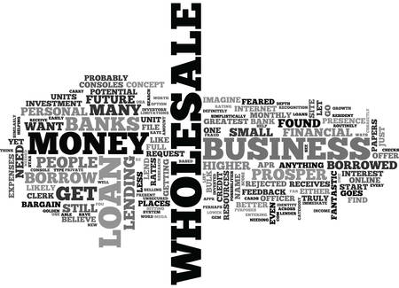 WHERE TO BORROW MONEY FOR YOUR WHOLESALE BUSINESS TEXT WORD CLOUD CONCEPT Иллюстрация