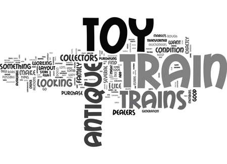 WHERE TO FIND ANTIQUE TOY TRAINS TEXT WORD CLOUD CONCEPT