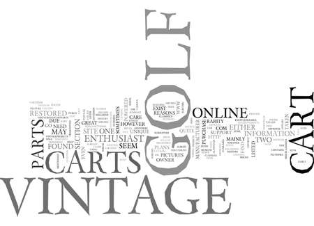 WHERE TO FIND INFO ON VINTAGE GOLF CARTS ONLINE TEXT WORD CLOUD CONCEPT