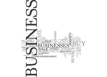 WHERE TO FIND THE PERFECT BUSINESS TO BUY TEXT WORD CLOUD CONCEPT