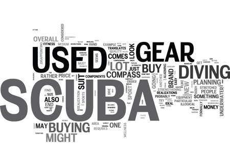 implies: WHERE TO FIND USED SCUBA GEAR TEXT WORD CLOUD CONCEPT Illustration