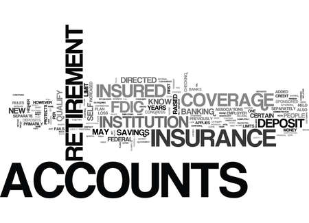 WHAT TO KNOW ABOUT INCREASED FDIC INSURANCE FOR RETIREMENT ACCOUNTS TEXT WORD CLOUD CONCEPT