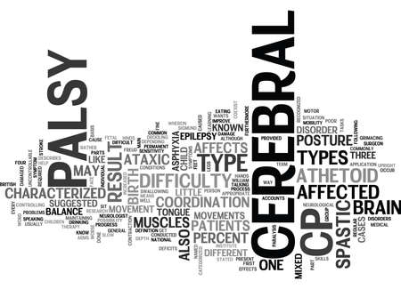 WHAT TO KNOW ABOUT THE DIFFERENT TYPES OF CEREBRAL PALSY TEXT WORD CLOUD CONCEPT