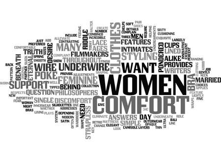 WHAT WOMEN WANT COMFORT BENEATH THEIR CLOTHES TEXT WORD CLOUD CONCEPT