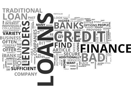 WHERE TO LOOK FOR BAD CREDIT LOANS TEXT WORD CLOUD CONCEPT