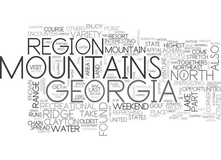 northeast: WHAT YOU LL FIND WHEN YOU VISIT THE NORTH GEORGIA MOUNTAINS TEXT WORD CLOUD CONCEPT Illustration