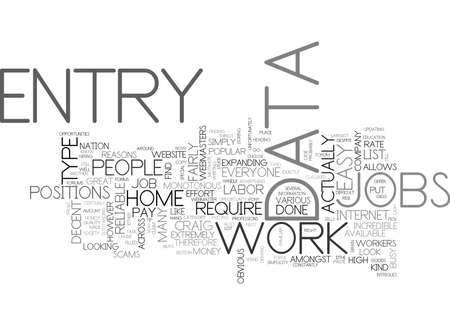 WHERE TO LOOK FOR RELIABLE DATA ENTRY JOBS TEXT WORD CLOUD CONCEPT Illustration