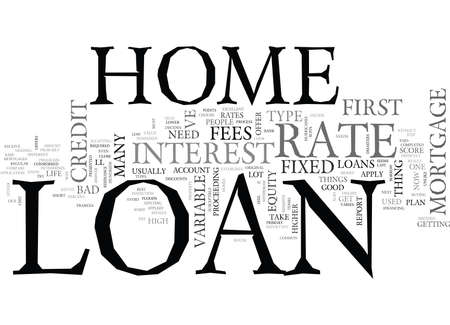 WHAT YOU NEED TO DO FOR A HOME LOAN TEXT WORD CLOUD CONCEPT Vettoriali