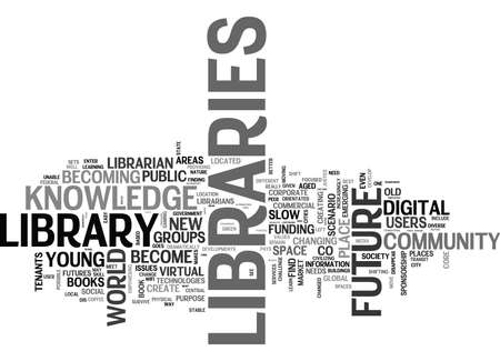 WHICH FUTURE FOR LIBRARIES TEXT WORD CLOUD CONCEPT Banco de Imagens - 79579661
