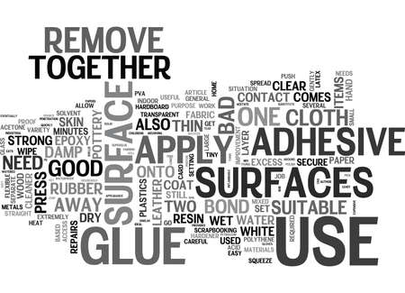 formulations: WHICH GLUE TO USE FOR THE JOB TEXT WORD CLOUD CONCEPT Illustration