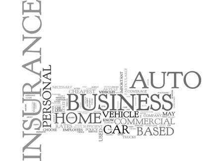 writer: WHAT YOU NEED TO KNOW ABOUT HOME BASED BUSINESS AUTO INSURANCE TEXT WORD CLOUD CONCEPT Illustration
