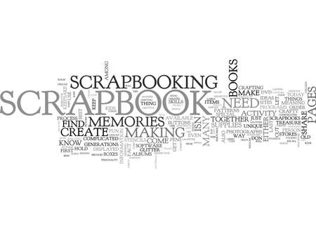 WHAT YOU NEED TO KNOW TO MAKE A SCRAPBOOK TEXT WORD CLOUD CONCEPT
