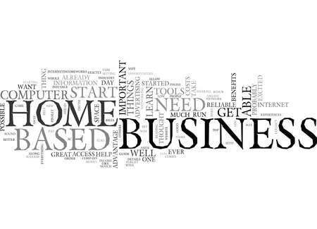 WHAT YOU NEED TO START A HOME BASED BUSINESS TEXT WORD CLOUD CONCEPT Vectores