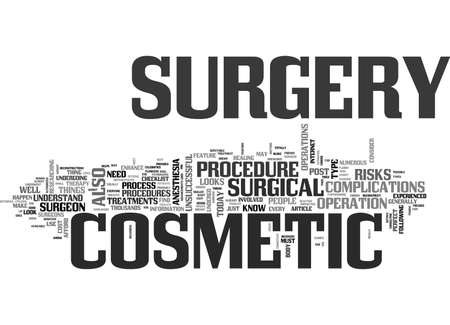 WHAT YOU OUGHT TO KNOW ABOUT COSMETIC SURGERY TEXT WORD CLOUD CONCEPT