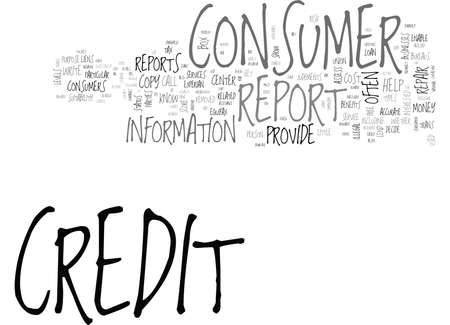 WHAT YOU SHOULD KNOW ABOUT CONSUMER CREDIT REPORTS TEXT WORD CLOUD CONCEPT Illustration
