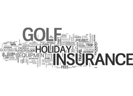 WHAT YOU SHOULD KNOW ABOUT GOLF HOLIDAY INSURANCE TEXT WORD CLOUD CONCEPT