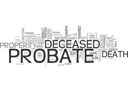 WHAT YOU SHOULD KNOW ABOUT PROBATE TEXT WORD CLOUD CONCEPT Stock Vector - 79579711
