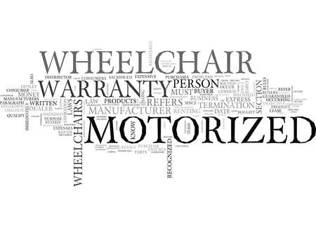 WHAT YOU SHOULD KNOW ABOUT WARRANTY LAWS OF MOTORIZED WHEELCHAIRS TEXT WORD CLOUD CONCEPT
