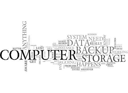 WHAT YOU SHOULD KNOW ABOUT YOUR DATA BACKUP STORAGE TEXT WORD CLOUD CONCEPT