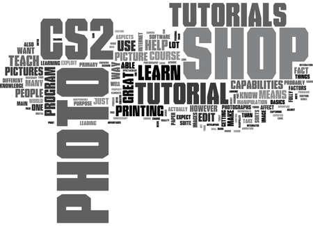 WHAT YOU SHOULD LEARN FROM CS PHOTO SHOP TUTORIALS TEXT WORD CLOUD CONCEPT Ilustração