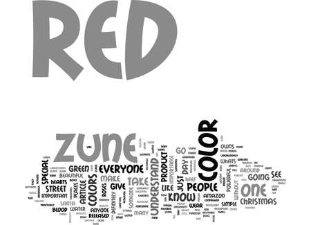 WHATS SO SPECIAL ABOUT THE RED ZUNE TEXT WORD CLOUD CONCEPT