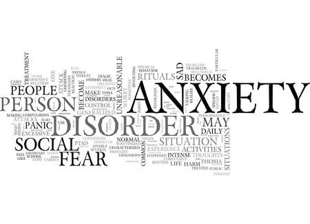 negatively: WHEN ANXIETY BECOMES A DISORDER TEXT WORD CLOUD CONCEPT Illustration