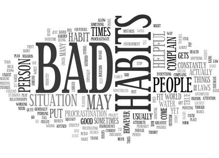 WHEN ARE BAD HABITS HELPFUL TEXT WORD CLOUD CONCEPT Illustration