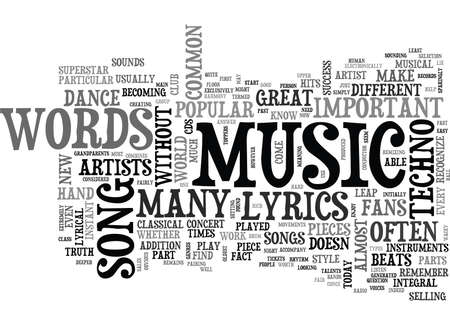 WHEN ARE LYRICS NOT IMPORTANT TEXT WORD CLOUD CONCEPT Illustration