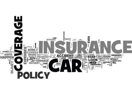 WHEN CAR INSURANCE IS YOUR FRIEND TEXT WORD CLOUD CONCEPT Illustration