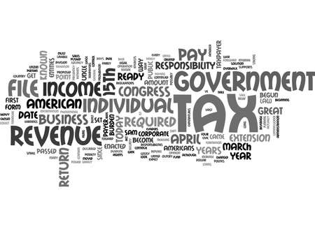 WHEN DO YOU FILE A TAX RETURN TEXT WORD CLOUD CONCEPT