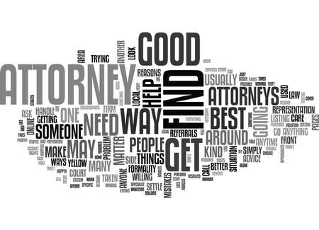 WHEN DO YOU NEED AN ATTORNEY TEXT WORD CLOUD CONCEPT