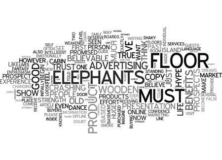WHEN ELEPHANTS DANCE ON WOODEN FLOORS TEXT WORD CLOUD CONCEPT