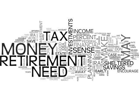 WHEN IRAS K S AND OTHER TAX SHELTERED INVESTMENTS DON T MAKE SENSE TEXT WORD CLOUD CONCEPT