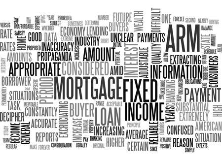 WHEN IS AN ADJUSTABLE RATE MORTGAGE A GOOD IDEA TEXT WORD CLOUD CONCEPT Illustration