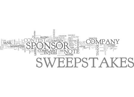 WHEN IS IT APPROPRIATE TO CONTACT A SWEEPSTAKES SPONSOR TEXT WORD CLOUD CONCEPT Stok Fotoğraf - 79580467