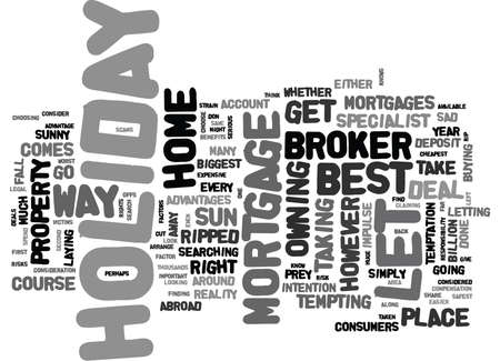 WHEN IT COMES TO HOLIDAY LET MORTGAGES DON T GET RIPPED OFF TEXT WORD CLOUD CONCEPT Иллюстрация