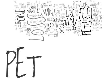 WHEN PETS LOSE THEIR PET PALS DO THEY GRIEVE TOO TEXT WORD CLOUD CONCEPT Çizim