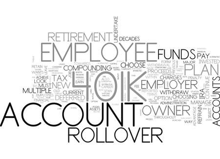 WHEN SHOULD AN EMPLOYEE CHOOSE A K ROLLOVER AND WHY TEXT WORD CLOUD CONCEPT